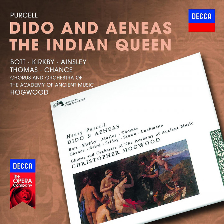 Dido and Aeneas/ The Indian Queen: Bott/Kirkby/Ainsley/Thomas/Hogwood