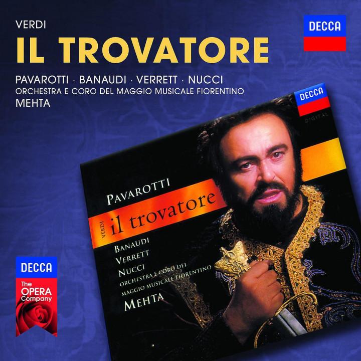Il trovatore: Pavarotti/Banaudi/Verret/Nucci
