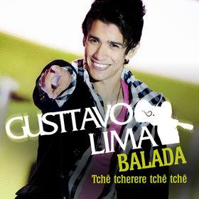 Gusttavo Lima, Balada (Tchê Tcherere Tchê Tchê), 00602537075836