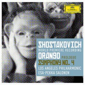 Esa-Pekka Salonen, Schostakowitsch: Prolog zu Orango; Sinfonie Nr. 4, 00028947902492