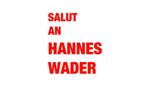 Hannes Wader, Heute hier, morgen dort - Auch die Toten Hosen salutieren