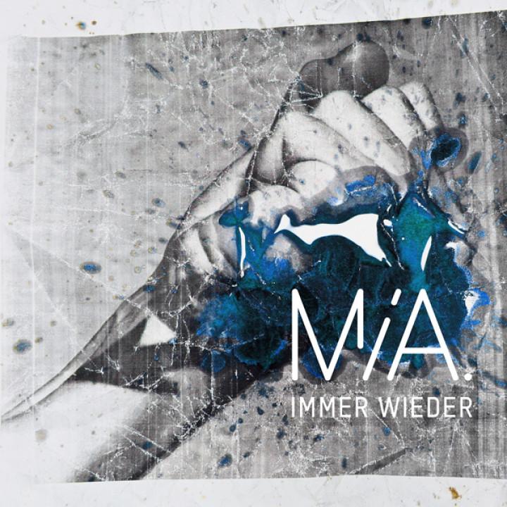 MIA - Immer wieder