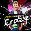 Daniele Negroni, Crazy, 00602537064724