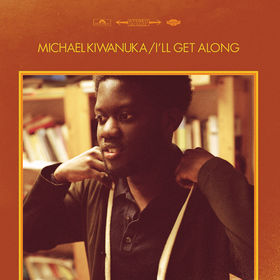 Michael Kiwanuka, I'll Get Along, 00602537054503