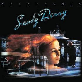 Sandy Denny, Rendezvous, 00602527993607