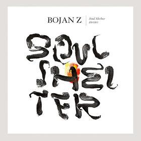Bojan Z., Soul Shelter, 00602537026739