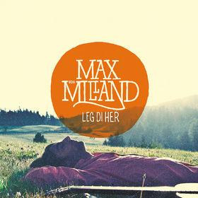 Max von Milland, Leg di her, 00602537067787