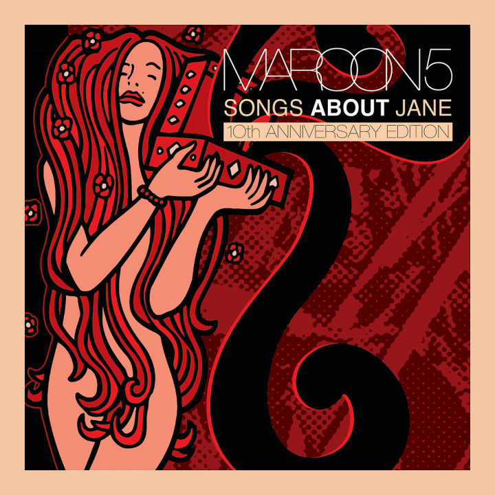Songs About Jane: 10th Anniversary Edition: Maroon 5