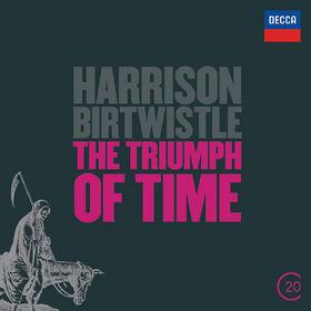 Pierre Boulez, Birtwistle: The Triumph of Time, 00028947842491