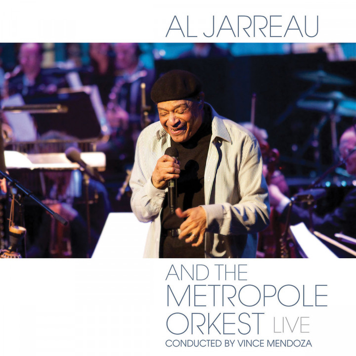 Al Jarreau and the Metropole Orkest - Live : Jarreau,Al