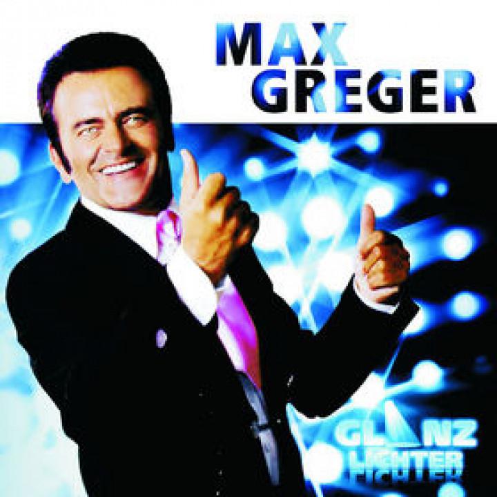 Max Greger - Glanzlichter