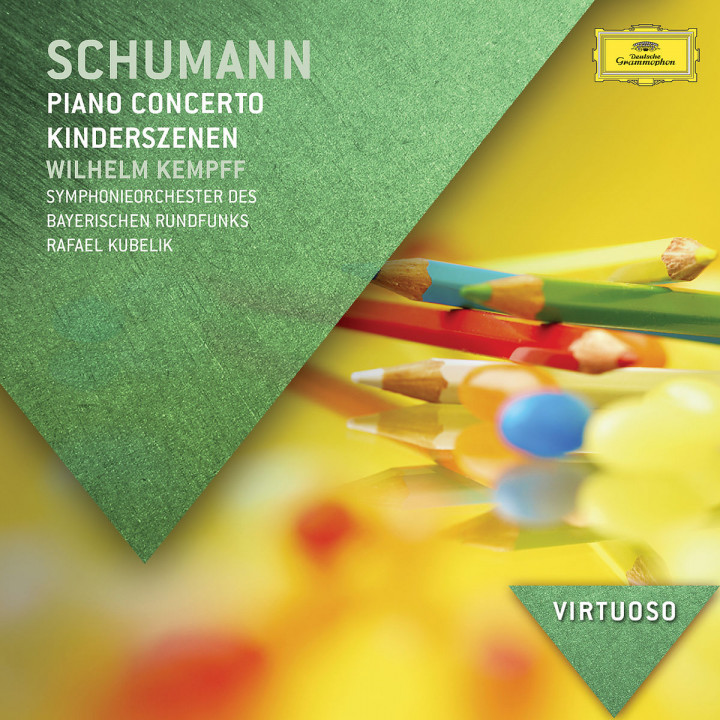 Schumann: Piano Concerto; Kinderszenen
