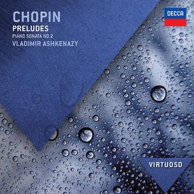 Vladimir Ashkenazy, Chopin: Preludes; Piano Sonata No.2, 00028947842125