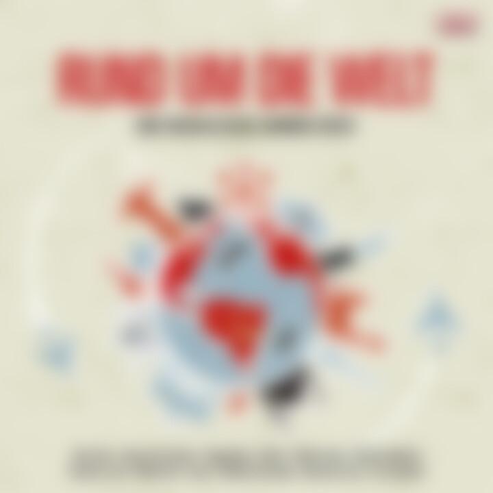 Rund um die Welt - eine musikalische Sommer-Reise!: Various Artists