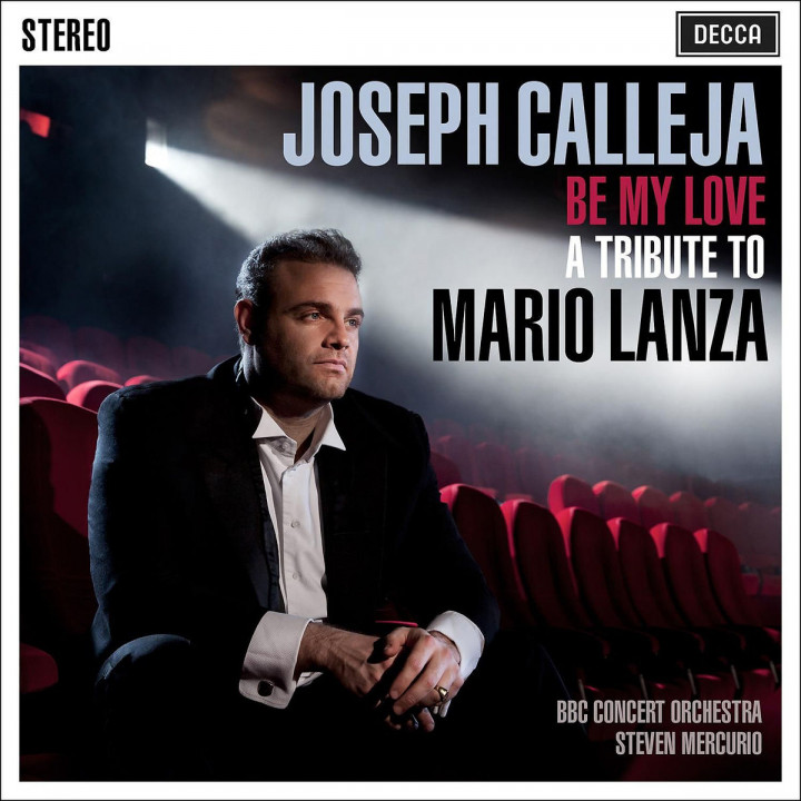 Be My Love - A Tribute To Mario Lanza: Calleja,Joseph/Mercurio,Steven/BBC