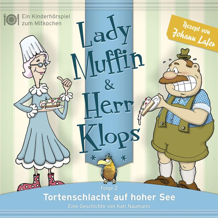 02: Tortenschlacht auf hoher See: Lady Muffin & Herr Klops