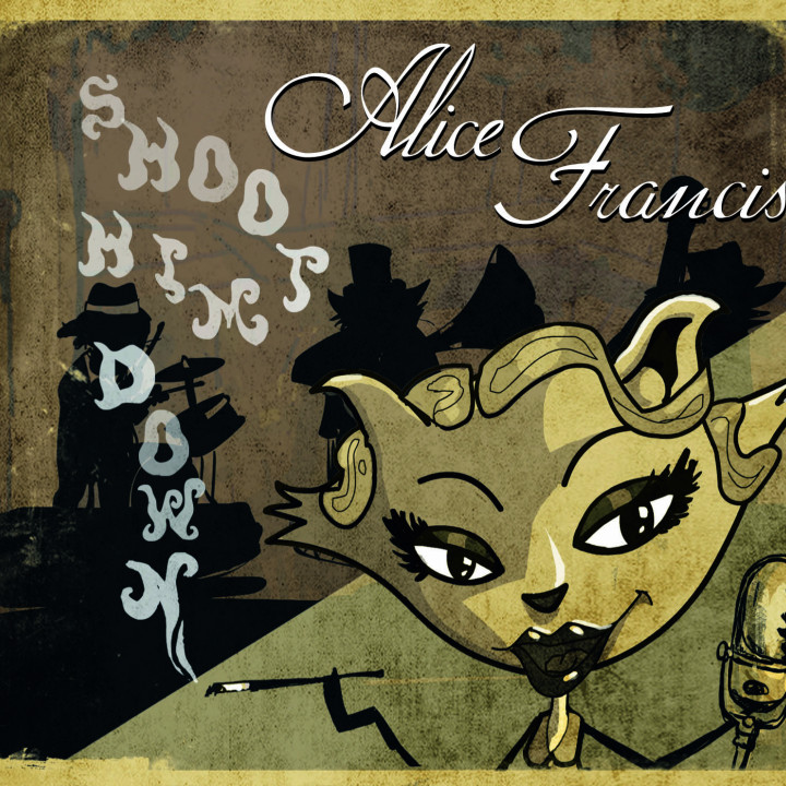 Alice Francis Shoot Him Down Single Cover