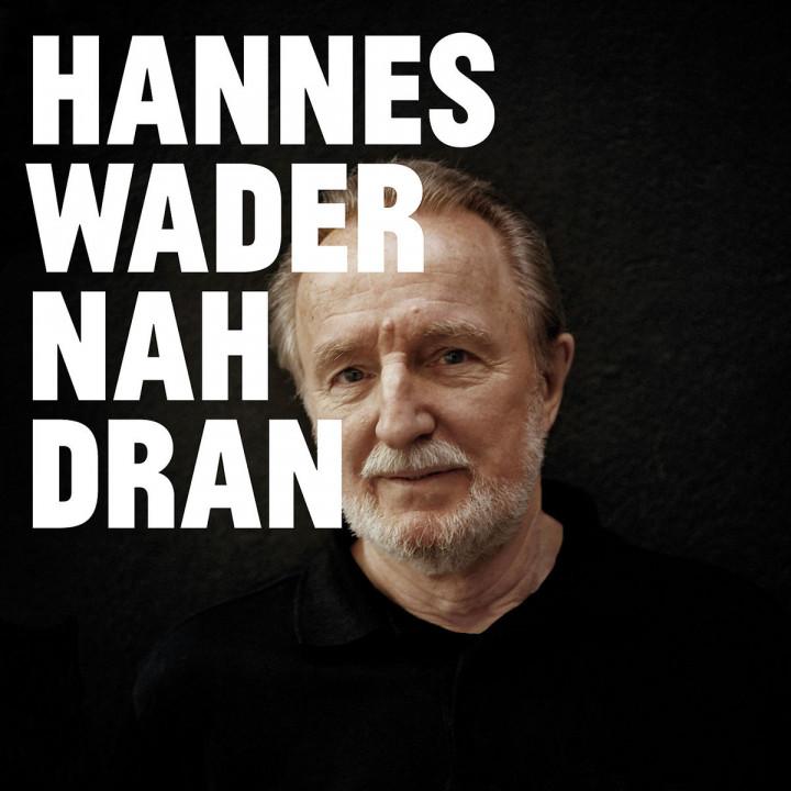 Nah dran: Wader,Hannes