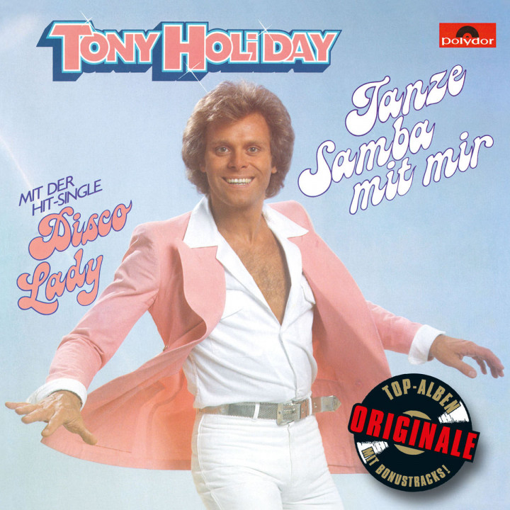 Tanze Samba mit mir (Originale): Holiday, Tony