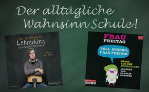 Frau Freitag, Der alltägliche Wahnsinn Schule