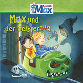 Max, 05: Max und der Geisterspuk, 00602527960470