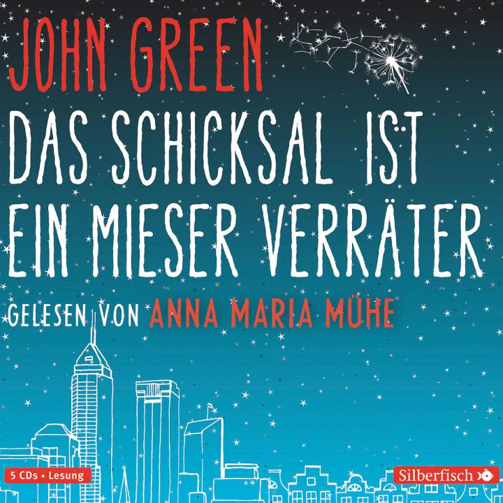 John Green: Das Schicksal ist ein mieser Verräter: Mühe,Anna Maria