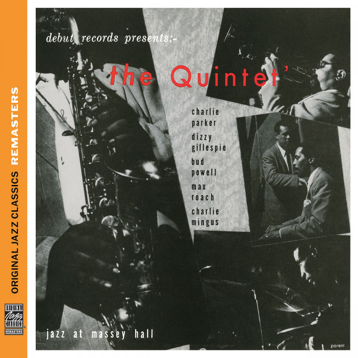 The Quintet: Jazz At Massy Hall (OJC Remasters) : Parker/Gillespie/Powell/Roach/Mingus
