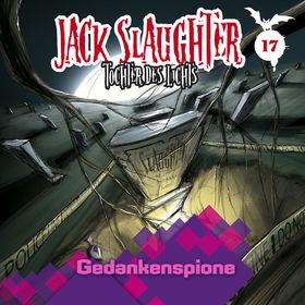Jack Slaughter, 17: Gedankenspione, 00602537051120