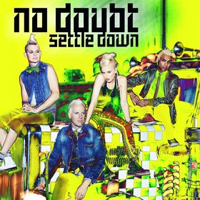 No Doubt, Settle Down, 00602537129263