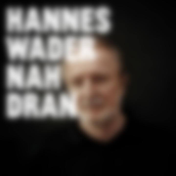 Nah dran (Deluxe Edt.): Wader,Hannes