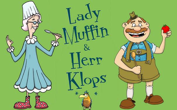 Lady Muffin & Herr Klops, Lernt Lady Muffin & Herr Klops kennen!