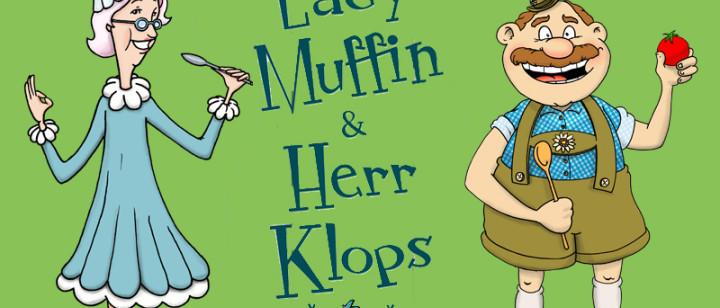 Lady Muffin und Herr Klops