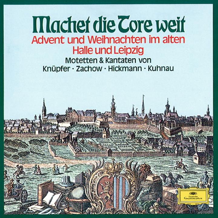 Machet die Tore weit - Advent und Weihnachten im alten Leipzig und Halle