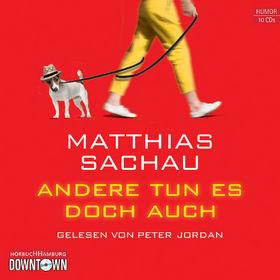 Matthias Sachau, Andere tun es doch auch, 09783869090979