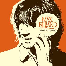 Max von Milland, Woher i eigentlich kimm, 00602527717715