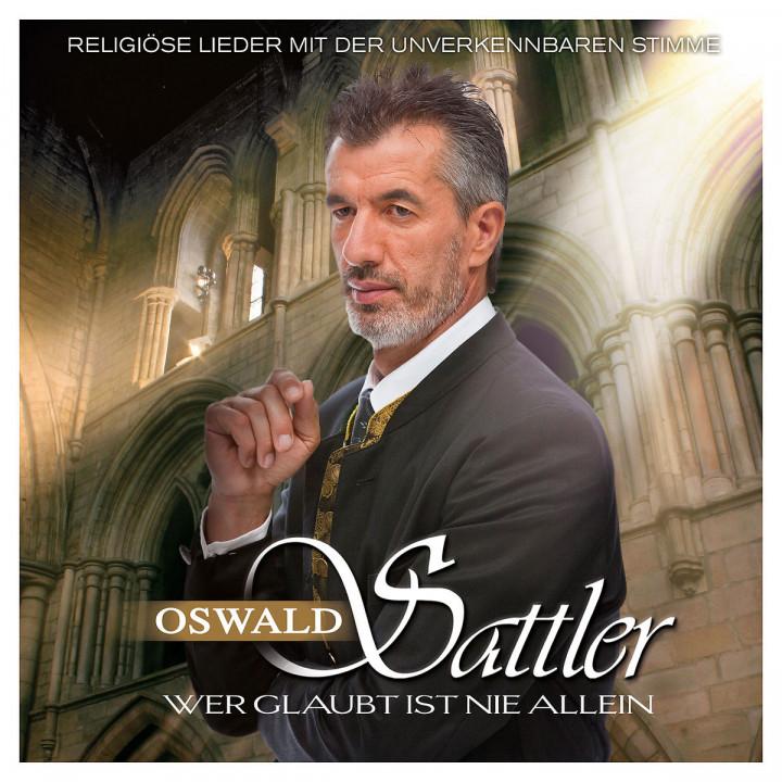 Wer glaubt ist nie allein: Sattler, Oswald