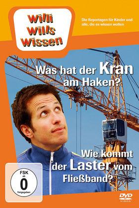 Willi wills wissen, Was hat der Kran am Haken?/ Wie kommt der Laster vom Fließband?, 00602527901176