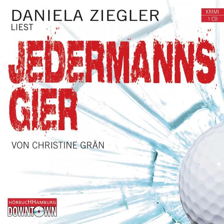 Christine Grän: Jedermanns Gier (Krimi to go): Ziegler,Daniela