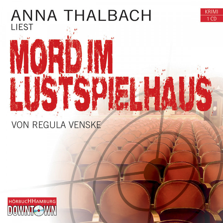 Regula Venske: Mord im Lustspielhaus (Krimi to go): Thalbach,Anna