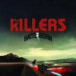 The Killers Battle born