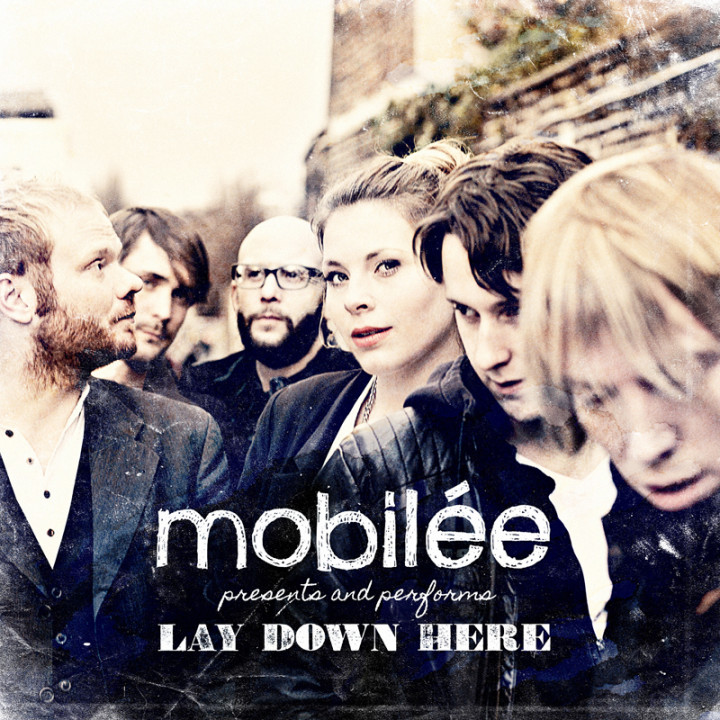 Mobilee - Lay Down Here