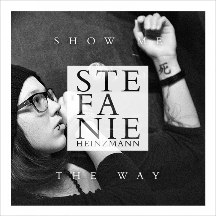 Stefanie Heinzmann - Show Me The Way