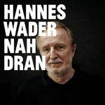 Hannes Wader Nah dran
