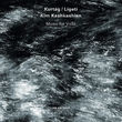 Kim Kashkashian, Kurtág, Ligeti: Music For Viola, 00028947647294