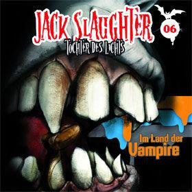 Jack Slaughter, 06: Im Land der Vampire, 00602527063409