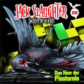 Jack Slaughter, 08: Das Heer der Finsternis, 00602527063447