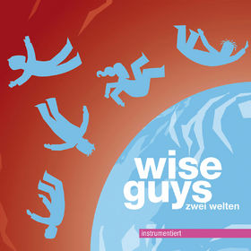 Wise Guys, Zwei Welten instrumentiert, 00602537098453