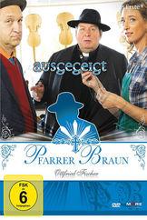 Ottfried Fischer, Pfarrer Braun - Ausgegeigt, 04032989603114