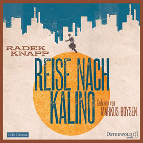 Radek Knapp, Reise nach Kalino, 09783869521367
