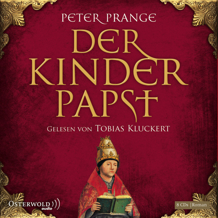Peter Prange: Der Kinderpapst: Kluckert,Tobias